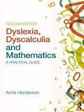 Dyslexia  Dyscalculia and Mathematics PDF