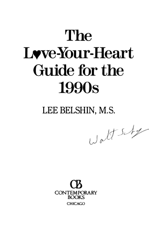 The Love your heart Guide for the 1990s