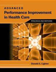 Advanced Performance Improvement in Health Care PDF