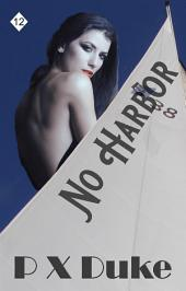 No Harbor: Jim Nash Adventure #12