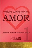 C  mo atraer el Amor 1 PDF