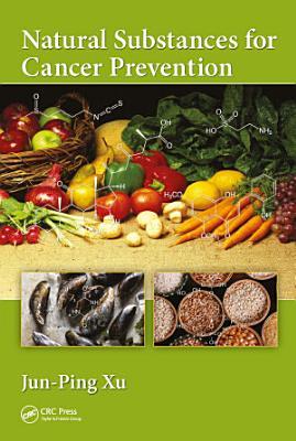 Natural Substances for Cancer Prevention