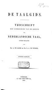 De taalgids: tijdschrift tot uitbreiding van de kennis der Nederlandsche taal, Volume 2