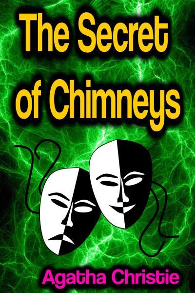 Download The Secret of Chimneys Book