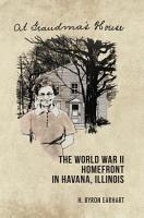 The World War II Homefront in Havana  Illinois PDF