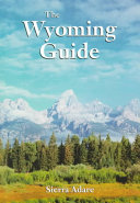 The Wyoming Guide