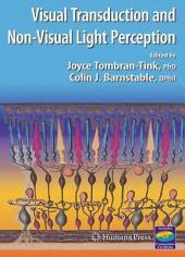 Visual Transduction And Non-Visual Light Perception