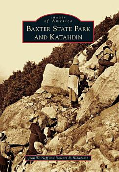 Baxter State Park and Katahdin PDF