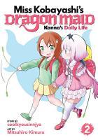 Miss Kobayashi s Dragon Maid  Kanna s Daily Life PDF
