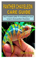 Panther Chameleon Care Guide