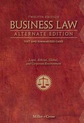 Business Law Alternate Edition Text And Summarized Cases Book PDF