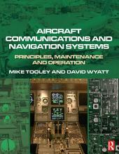 Aircraft Communications and Navigation Systems