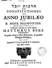 HLBVY XVKLH id est Constitutiones de anno jubilæo. Heb. textui versionem Lat. & notas addidit M. Beke: Volume 2