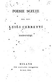 Poesie scelte del cav. Luigi Cerretti modonese