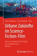 Urbane Zuk  nfte im Science Fiction Film PDF