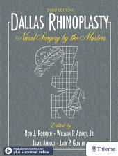 Dallas Rhinoplasty: Nasal Surgery by the Masters, Edition 3