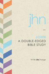 John: A Double-Edged Bible Study