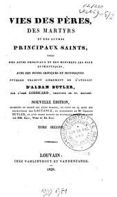 Vies des pères des martyrs et des autres principaux saints: tirées des actes originaux et des monuments les plus authentiques, Volume2
