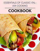 Essentials Of Classic Italian Cooking Cookbook PDF