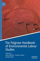 The Palgrave Handbook of Environmental Labour Studies PDF