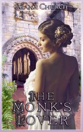 """The Monk's Lover: Book 3 of """"The Guardians of Heklos"""""""