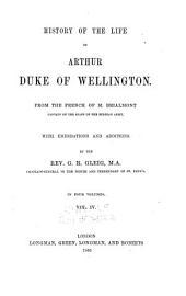 History of the life of Arthur, duke of Wellington: Volume 4