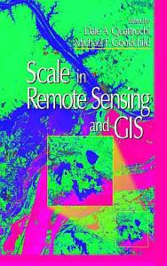 Scale in Remote Sensing and GIS PDF