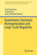 Quantitative Stochastic Homogenization and Large-Scale Regularity