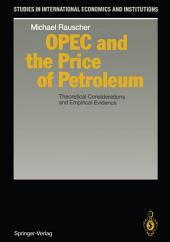 OPEC and the Price of Petroleum: Theoretical Considerations and Empirical Evidence