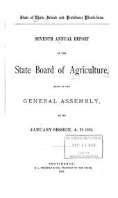 ... Annual Report of the State Board of Agriculture, Made to the General Assembly at Its ... Session, ...: Volume 7