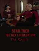Star Trek - The Next Generation The Royale