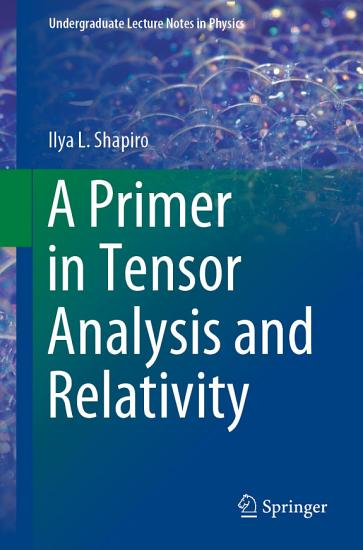 A Primer in Tensor Analysis and Relativity PDF