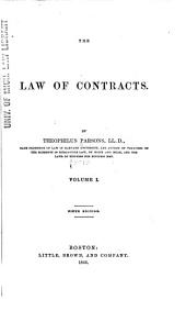 The Law of Contracts: Volume 1