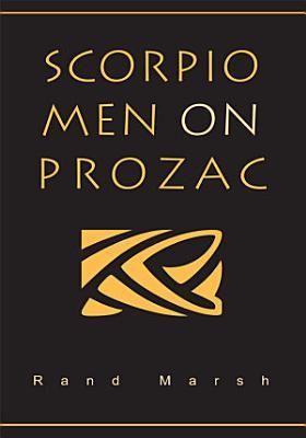 Scorpio Men on Prozac PDF