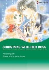 CHRISTMAS WITH HER BOSS: Harlequin Comics