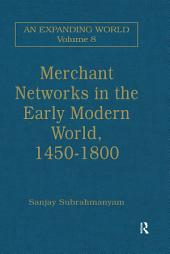 Merchant Networks in the Early Modern World, 1450–1800