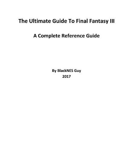 The Ultimate Reference Guide To Final Fantasy III PDF