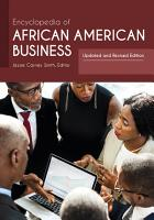 Encyclopedia of African American Business  Updated and Revised Edition  2nd Edition  2 volumes  PDF