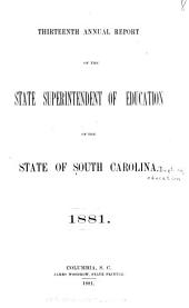 Annual Report of the State Superintendent of Education of the State of South Carolina: Volume 13