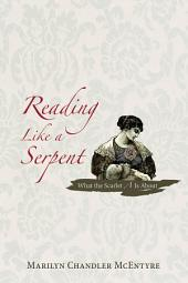 Reading Like a Serpent: What the Scarlet A Is About