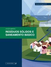 Resíduos sólidos e saneamento básico: Atualizada até março de 2016