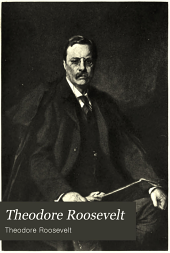 Theodore Roosevelt: An Autobiography ...
