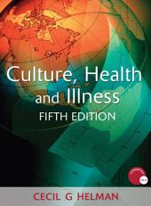 Culture, Health and Illness, Fifth edition: Edition 5