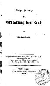 Einige Beiträge zur Erklärung des Zend. Besonderer Abdr. der Anzeige des 'Vendidad Sade, herausg. von Prof. Dr. H. Brockhaus'.