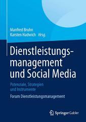 Dienstleistungsmanagement und Social Media: Potenziale, Strategien und Instrumente Forum Dienstleistungsmanagement