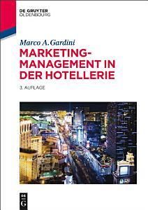Marketing Management in der Hotellerie PDF