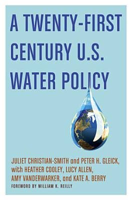 A Twenty First Century US Water Policy PDF