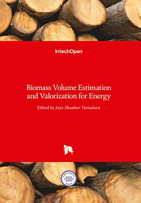 Biomass Volume Estimation and Valorization for Energy