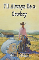 I Ll Always Be A Cowboy Book PDF