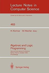 Algebraic and Logic Programming PDF